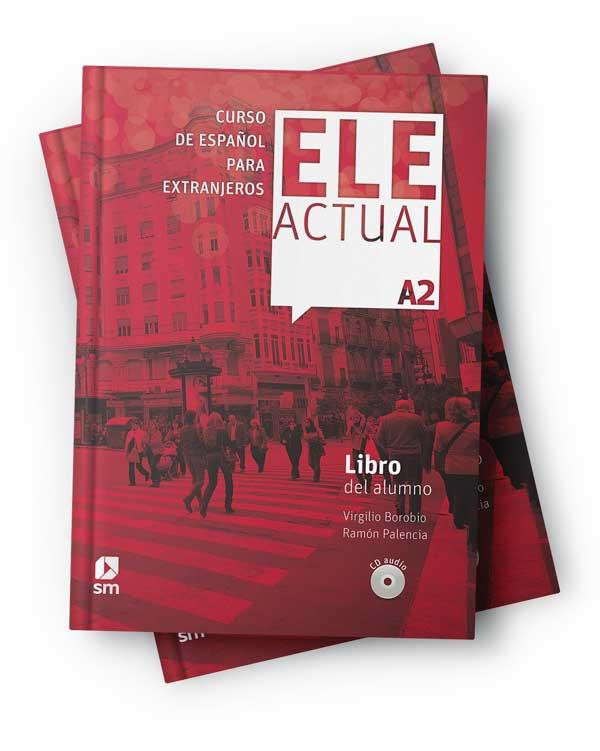Ele Actual A2 – Libro del Alumno & Cuaderno de Ejercicios